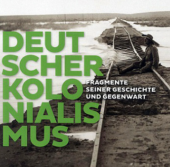 Deutschland und seine koloniale Vergangenheit